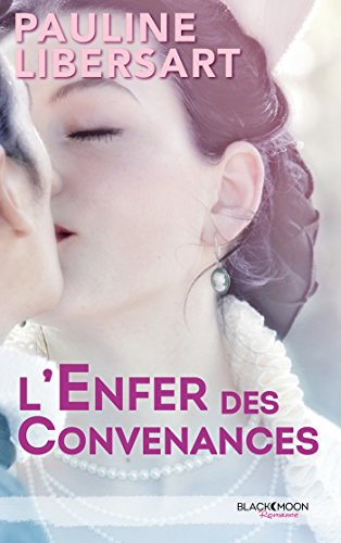 L'enfer des convenances (BMR) par Pauline Libersart