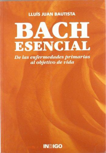 Bach Esencial por Lluis Juan Bautista
