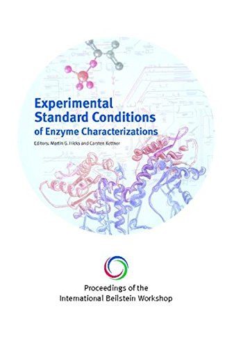 Experimental Standard Conditions of Enzyme Characterizations
