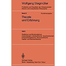 Realismus und Strukturalismus. Anwendungen: Literaturtheorie. Tauschwirtschaft. Entscheidungstheorie. Neurosentheorie. Kapital- und Mehrwerttheorie ... und Analytischen Philosophie)