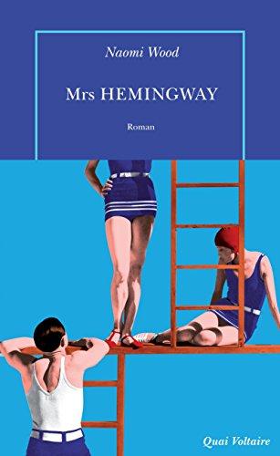 Mrs. Hemingway (Quai Voltaire) par Naomi Wood