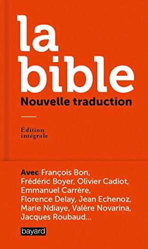 La Bible, nouvelle traduction