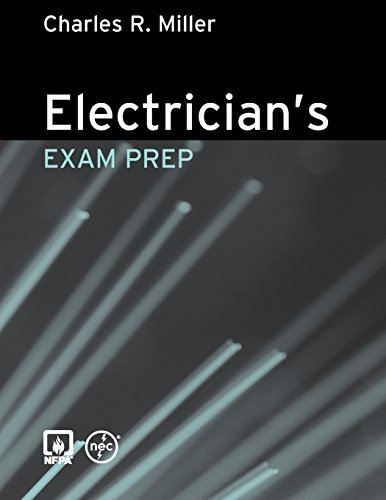 Electrician's Exam Prep by Charles R. Miller (2008-04-28)