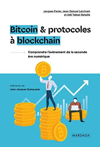 Bitcoin et protocoles à blockchain : Une seconde ère numérique ?