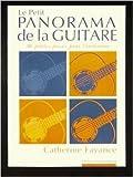 Le petit panorama de la guitare : 30 petites pièces pour l'initiation (Panorama de la guitare)