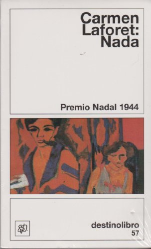 Nada ((2) Destinolibro) por Carmen Laforet