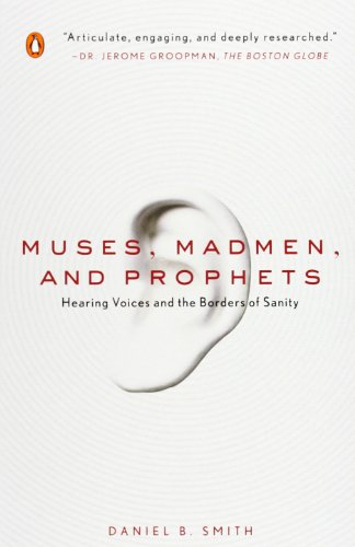 Preisvergleich Produktbild Muses, Madmen, and Prophets: Hearing Voices and the Borders of Sanity