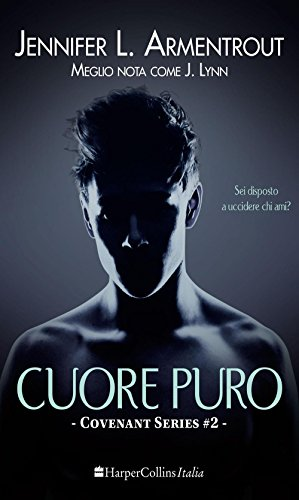 Cuore puro. Covenant series: 2