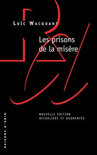Les Prisons de la misère - Nouvelle édition
