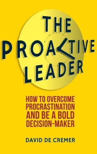 the-proactive-leader-how-to-overcome-procrastination-and-be-a-bold-decision-maker