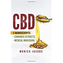Cbd: 2 Manuscripts - Cannabis Extracts / Medical Marijuana