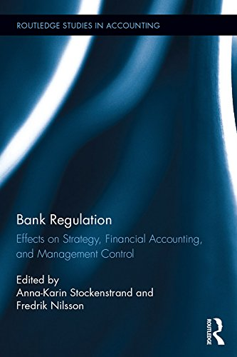 bank-regulation-effects-on-strategy-financial-accounting-and-management-control