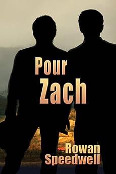 Pour Zach par [Speedwell, Rowan]