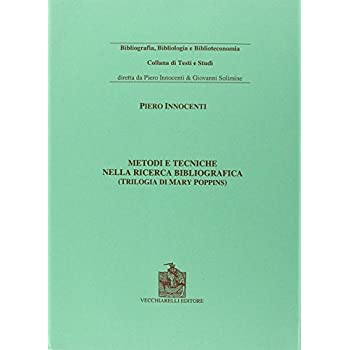 Metodi E Tecniche Della Ricerca Bibliografica