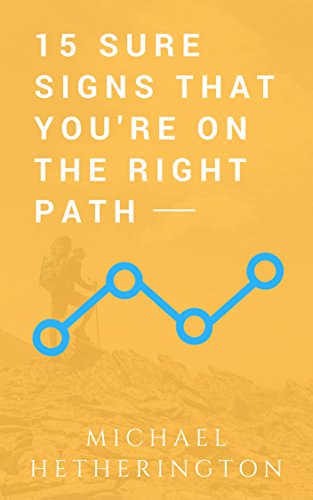 15 Sure Signs That You Are On The Right Path (English Edition) eBook ... fb121e9be290