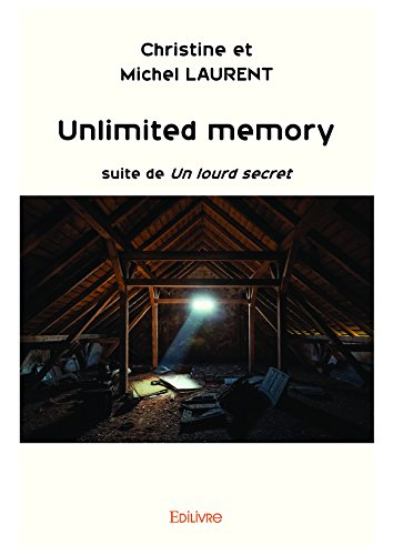Unlimited memory: Suite de Un lourd secret (Classique) (French ...