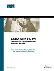 CCDA Self-Study: Designing for Cisco Internetwork Solutions (DESGN) 640-861 by Diane Teare (2003-12-14)