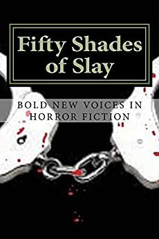 Fifty Shades of Slay by [sampler, a]