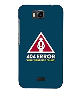 Fabcase funny art 404error girlfriend not found Designer Back Case Cover for Huawei Honor Bee :: Huawei Honor Bee Y5c