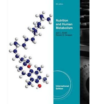 [(Advanced Nutrition and Human Metabolism)] [ By (author) Jack Smith, By (author) Sareen Stepnick Gropper ] [June, 2012]