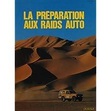 La Préparation aux raids auto