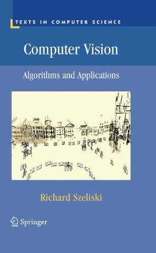 Computer Vision: Algorithms and Applications (Texts in Computer Science)
