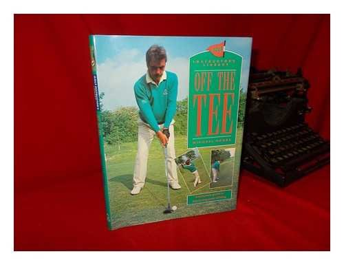 On the Tee (Golf instructor's library) por Michael Hobbs