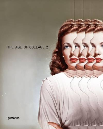 the-age-of-collage-vol-2-contemporary-collage-in-modern-art