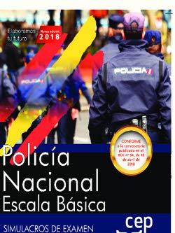 Policía Nacional Escala Básica. Simulacros de Examen por Editorial Cep