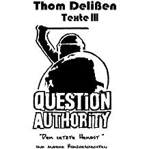 Question Authority III