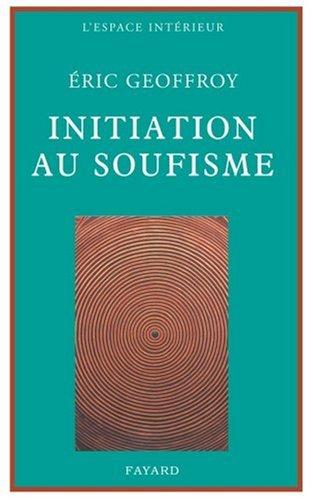 Initiation au soufisme