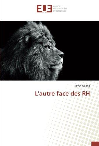 L'autre face des RH par Kévyn Gagné