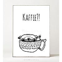 Kunstdruck / Poster KAFFEE MOPS -ungerahmt- Hund, Typografie, Arbeitsplatz, Küche, Geschenk, Spruch, Bild