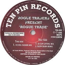 Rogue Traders - Rogue Trade - Ten Pin Records