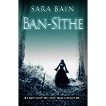 Ban-Sithe - The final book in the Libby Butler trilogy