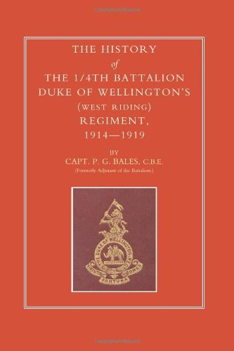 the-history-of-the-1-4th-battalion-duke-of-wellingtons-west-riding-regiment-1914-1919-history-of-the