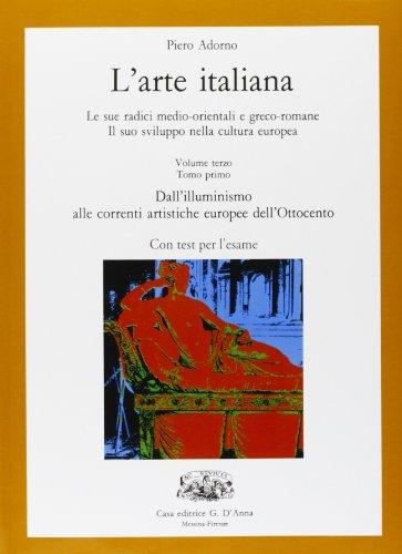 L'arte italiana. Per le Scuole superiori: 3