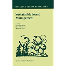 Sustainable Forest Management (Managing Forest Ecosystems)