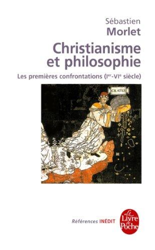 Christianisme et philosophie par Sébastien Morlet