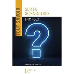 Tout savoir sur la scientologie