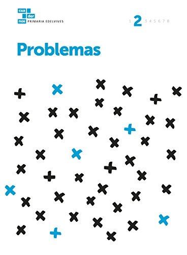 Cuadernos Problemas 2 (Cuadernos problemas Primaria) - 9788414006955