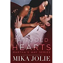Tattooed Hearts (Martha's Way Book 3)