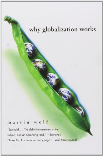 Why Globalization Works (Yale Nota Bene)