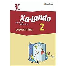 Xa-Lando - Lernen als Abenteuer: Xa-Lando - Deutsch- und Sachbuch - Neubearbeitung: Lesetraining 2