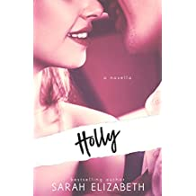 Holly: (a Novella)