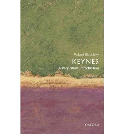 [(Keynes: A Very Short Introduction)] [ By (author) Robert Skidelsky ] [November, 2010]