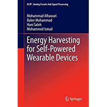Energy Harvesting for Self-Powered Wearable Devices (Analog Circuits and Signal Processing)