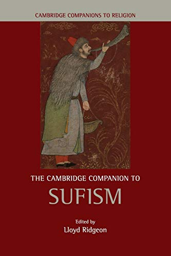 The Cambridge Companion to Sufism (Cambridge Companions to Religion)