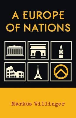 [(A Europe of Nations)] [By (author) Markus Willinger] published on (June, 2014)