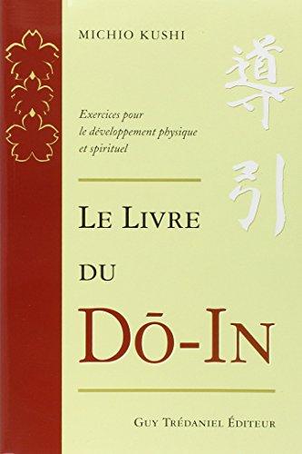 Le livre du Do-In : Exercices pour le développement physique et spirituel
